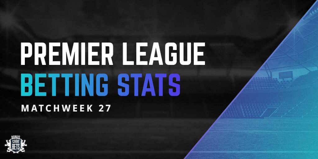 Betting stats - matchweek 27
