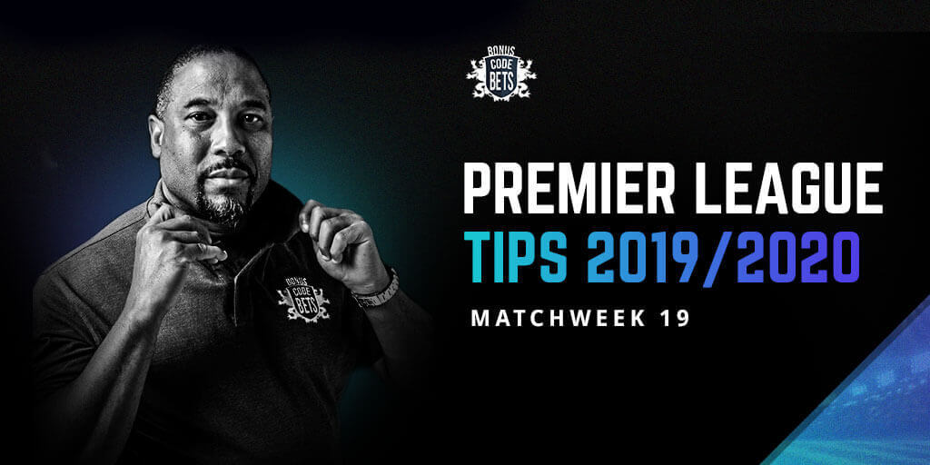 Premier League Tips Matchweek 19
